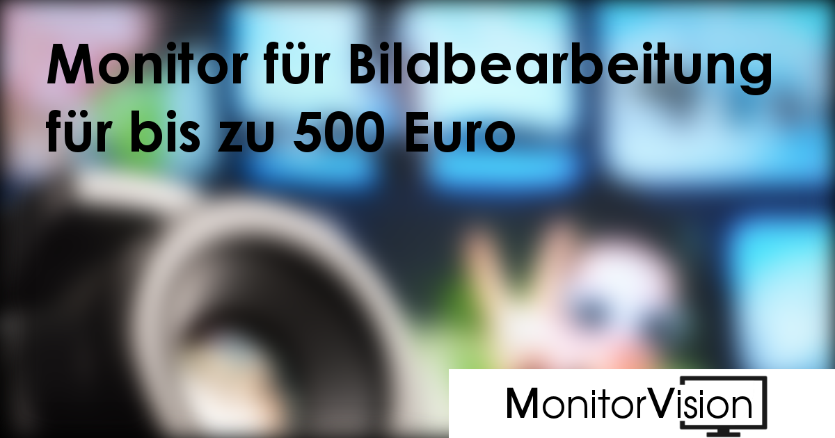 monitor f r bildbearbeitung f r bis zu 500 euro monitorvision. Black Bedroom Furniture Sets. Home Design Ideas